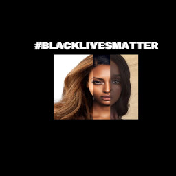 blacklivesmatter blacklivesmattermovement freetoedit