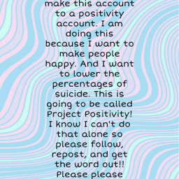 projectpositivty projectpositivity loveyourself youarebeautiful youareamazing