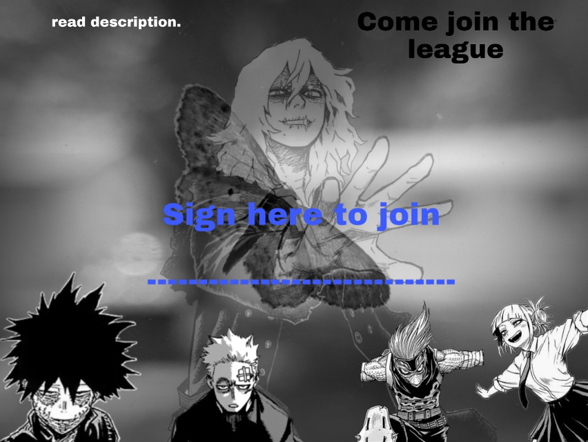 #freetoedit  Where it says 'Sign Here to Join' put either a cannon bnha villain, villain version of a hero, or villain oc name. Then DM me so I can accept you in. By the way... This is a roleplay! And I'm Dabi.