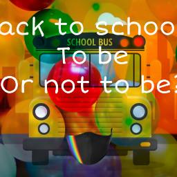 schoolbus backtoschool balls remixed doubleexposure hdreffect overlayeffect wearamask mask facemask covid19