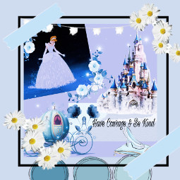 cinderella havecourageandbekind blue aesthetic disney beautiful freetoedit