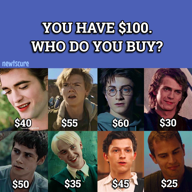 @newtscure is typing... ❝ Fandoms x $100 ❞ ————❀———— q : who would you buy? ————❀———— [Follow @newtscure for more!]  ————❀———— #twilight #edwardcullen #themazerunner #newt #thomas #harrypotter #dracomalfoy #starwars #anakinskywalker #marvel #peterparker #divergent #tobiaseaton