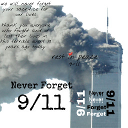 neverforget 911 9112001wewillneverforget 9112001 9 september11 september11th september112001 restinpeace neverforget911