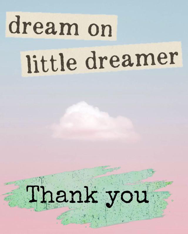 #dream #thankyou