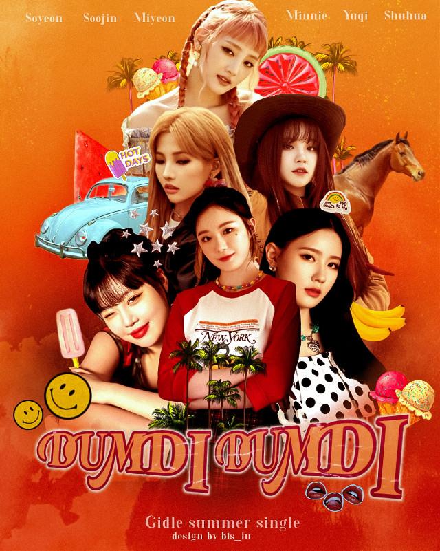 [ DUMDI DUMDI ] I have nth to post...soo here we go w dumdi dumdi poster I made ages ago .... Hope u guys like it :333 #freetoedit  #kpop #kpopedit #graphicdesign #gidle #soyeon #soojin #yuqi #shuhua #minnie #miyeon #kpop #kpopedit  @picsart