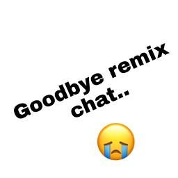 freetoedit goodbyeremixchat