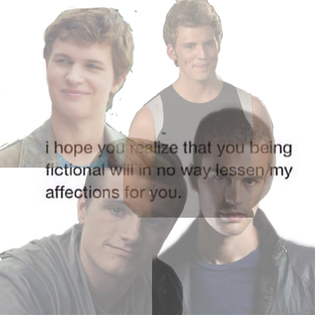 I hope you realize thaf you being fictional will in no way lessen my affections for you #peetamellark #fourtris #tobiaseaton #augustuswaters #finnickodair #freetoedit