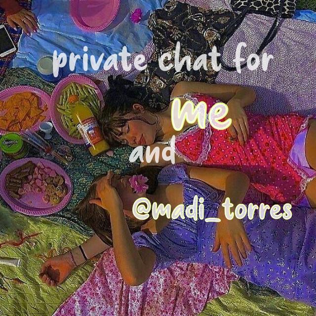 ;)))) @madi_torres #privatechat