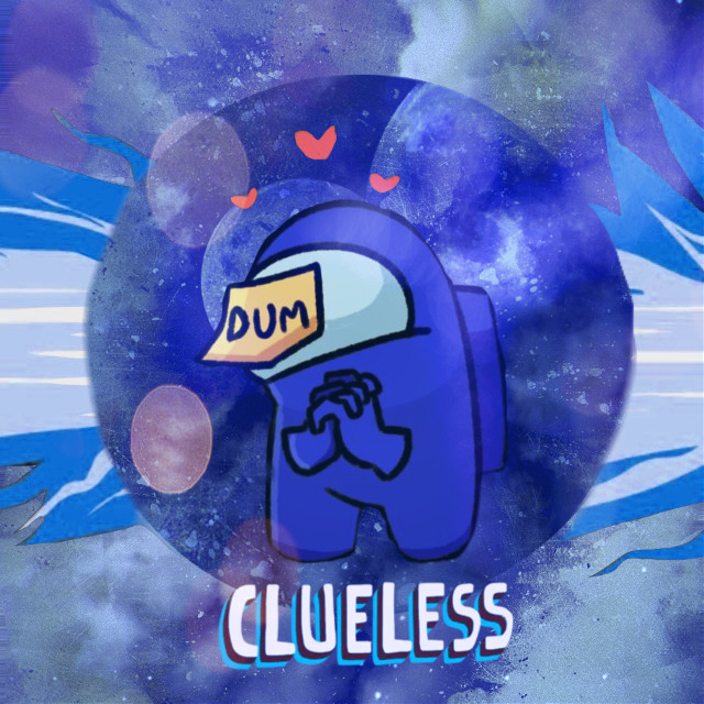 #amongus #blue #aesthetic #cool #pretty #cute #dum #amongusble #blueaesthetic #clueless