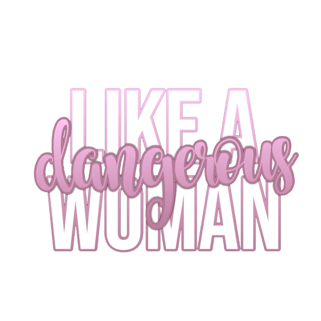 'like a dangerous woman' - GIVE CREDITS PLEASE   •———:♡:———•   #textoverlay #editinghelp #islandboca #islandlyrics #islandtext #arianagrandelyrics #freetoedit