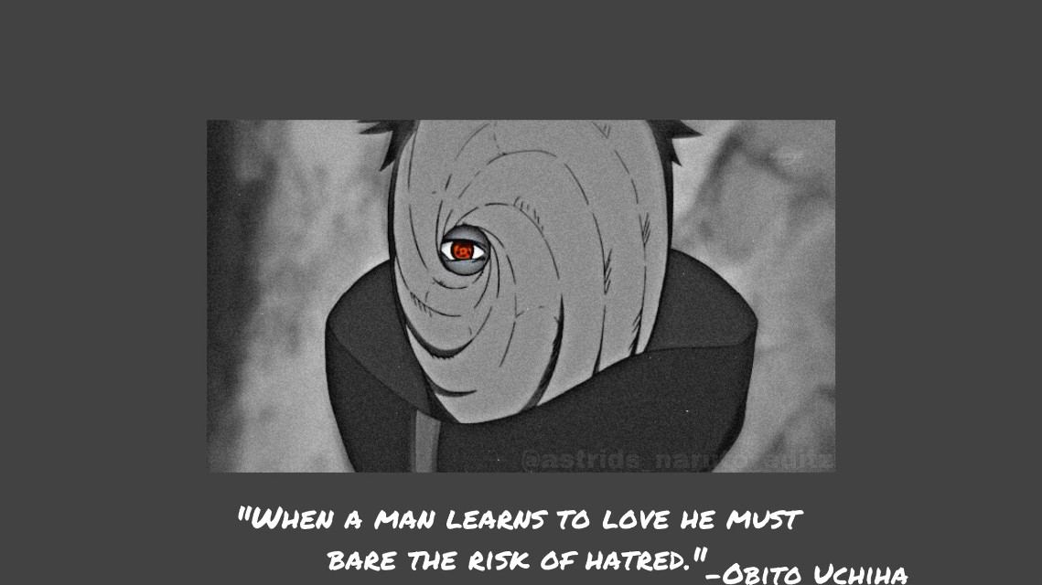 """""""When a man learns to love, He must bare the risk of hatred"""" -Obito Uchiha  💖Hey everyone💖   Requested by @mrtacopants    Who should I do next?  ✨Follow my main account: @astrids_naruto_editz✨ ✨Follow my sister: @queenie_naruto_draw✨  💖Have a amazing day 💖   HashTagz:  #naruto #narutoshippuden  #narutofan  #narutoedit  #narutoedits  #narutowallpaper  #narutoanime  #narutomeme  #narutoquote #narutoquotes #quote  #inspirational  #obito #obitouchiha  #obitoedit  #obitouchiwa  #obitomask  #obitowallpaper  #obitoakatsuki  #akasuki"""