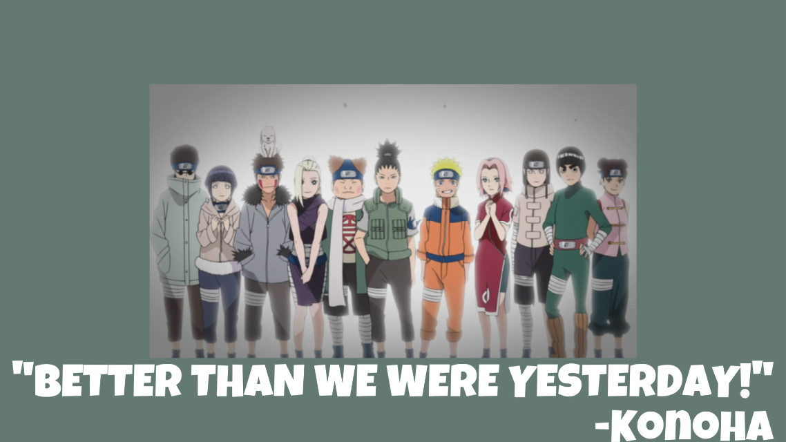"""BETTER THAN WE WERE YESTERDAY!"" -Konoha 11   💖Hey everyone💖   ✨Follow my main account: @astrids_naruto_editz✨  ✨Follow my Pinterest @astrid_the_anbu_leaf_ninja✨  ✨Follow my sister: @queenie_naruto_draw✨  ✨Follow my sisters second account: @queenie_naruto_gifs✨  💖Have a amazing day 💖   HashTagz:  #naruto #narutoshippuden  #narutofan  #narutoedit  #narutoedits  #narutowallpaper  #narutoanime  #narutomeme  #narutoquote #narutoquotes #quote  #inspirational  #konoha #shino #hinata #kiba #ino #choji #shikamaru  #sakura #neji #lee #tenten #shinobi"