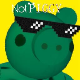 its not piggy dude freetoedit