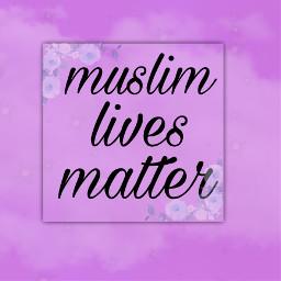 mlm muslimlivesmatter freetoedit