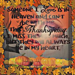 mymom imissyoumom iloveyoumom thanksgiving heaven pumpkins fall autumn leaves face remixed freetoedit