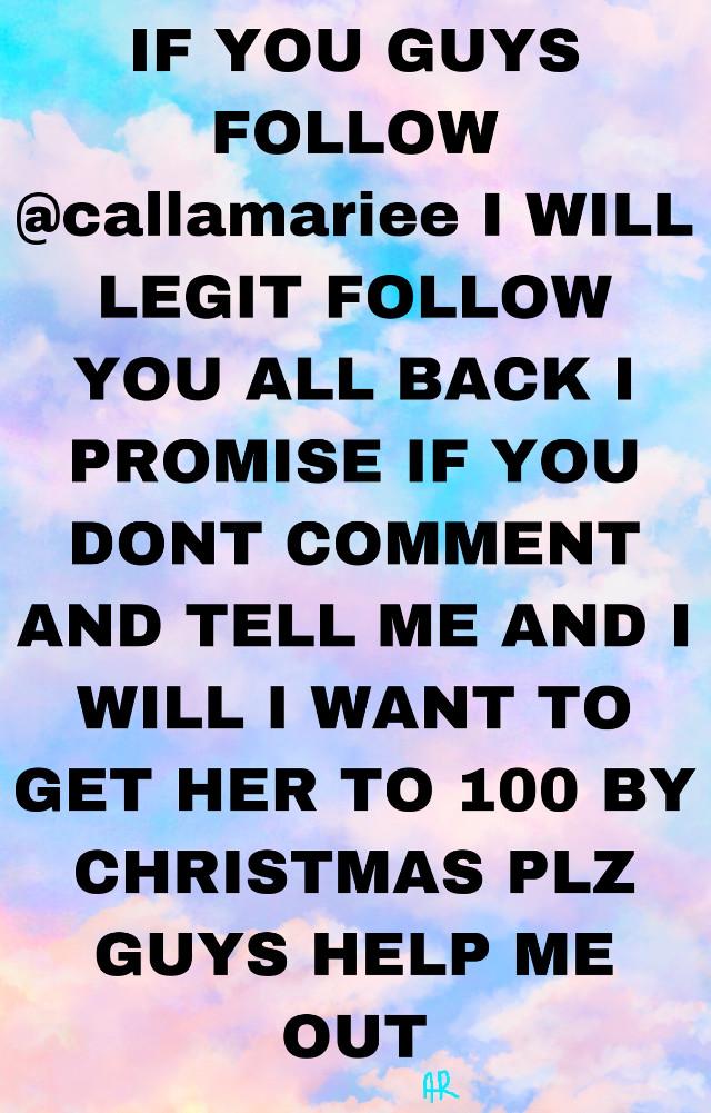 Plz help me out guys plzzzz follow @callamariee it would mean the world to me guys #christmas #follow #plzfollowher