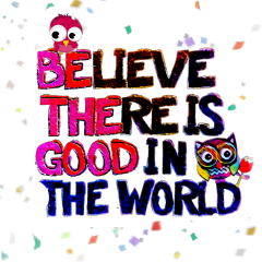 sayings sayingsandquotes quotes believe words goods goodwords owl owls colorful world freetoedit