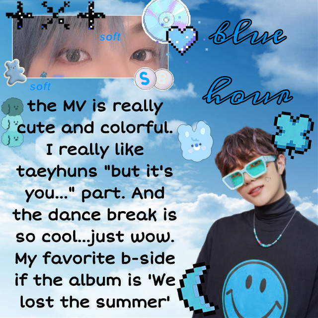 -~°♡but it's you, you're the one that I want.♡°~-  🦋blue hour by txt🦋  #bluehour #bluehourtxt #txt #tomorrowxtogether #tomorrowbytogether #soobin #txtsoobin #txtbeomgyu #beomgyu #blue #cute #pastel #pastelblue    ❄🦋🌟if you are reading this-> 'we are not next to us but we look at the same sky'🌟🦋❄