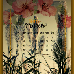 freetoedit march marchcalendar hellomarch spring madewithpicsart myedit