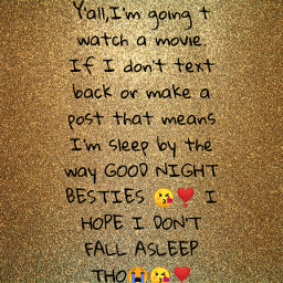 goodnight besies loveyouguys freetoedit