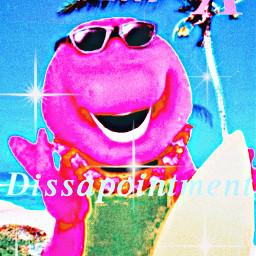 dissapointment barneythedinosaur freetoedit