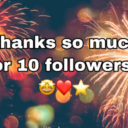 thankyou yay fireworks gold red green yellow amazing followers 10