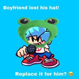 boyfriend froghat boyfriendwhearingafroghat freetoedit