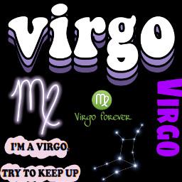 virgoisgreat yasssvirgo zodiac freetoedit