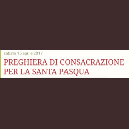 preghiera santa pasqua prayer testo madredicristo cristo christ spiritosanto holyspirit. dio god text blog screenshot. twitter. picsart 3aprile. holyspirit screenshot twitter 3aprile