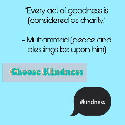 kindness loveandcareforall muhammadﷺ freetoedit
