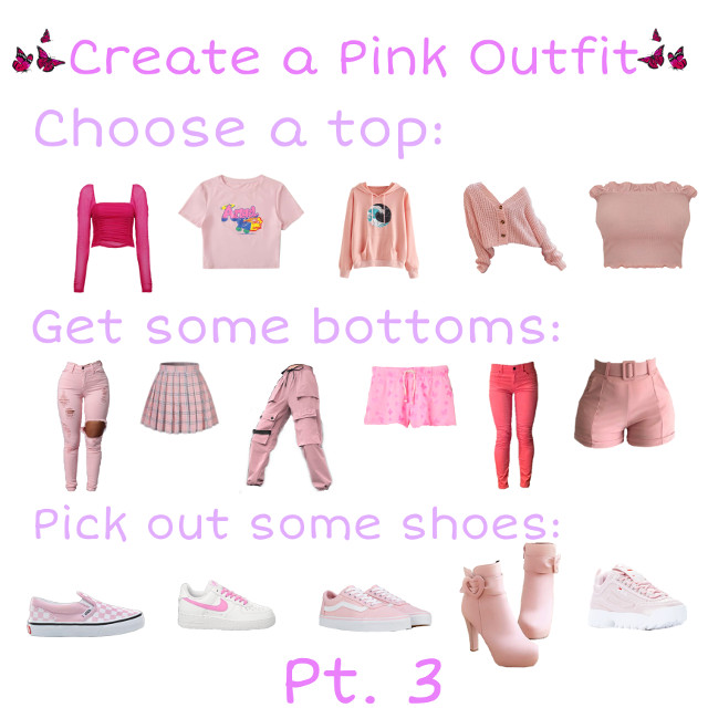 ℂ𝕣𝕖𝕒𝕥𝕖 𝕒 𝕡𝕚𝕟𝕜 𝕠𝕦𝕥𝕗𝕚𝕥 #pinkoutfit #outfit #pink #deisgnanoutfit #palepink #hotpink #shirt #shorts #pants #shoes #pinkbutterflies #freetoedit  TAGLIST!!! @southern_raised @april_heart @fizzothecowgirl @theyellowteddy @ashleytheequestrian @haertlandlover @friendsdontlie022 @prettylittleviews @adriandogo @sh_nafas @tess_annabelle @0nuggetforever0 @kooi_love_22 @__aesthetic_uwu__ @ilovebabybunnies @lotte_charlotte_ @itsbethany_ @ann1st0n_amazing @hermione5000 @lilyboohoo @ur_corpsesimp_ale @miapatterson_jatp @pastell_angels @-forever_potato- @Doxi_sagasab @xx_mochi_x @random_stuff_102 #freetoedit @random_stuff_102 @ohtoht @trxshii_lola @xxlimelight21xx @melodys_pets_n_tips @bakingdancer711 @_-galaxy_wolf-_ @tamaki_amajiki_mha @pqtterns-4life @chxxry-cola @faking-my-happiness @abba-ca-dabba @sophiaboyer12 @Diamond_oreno0318 #freetoedit @unucelesteunu #remixit #remix