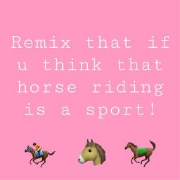 horseridingisasport horses4life horses freetoedit