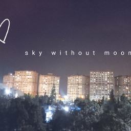 picsart photography town sky without moon sky moon
