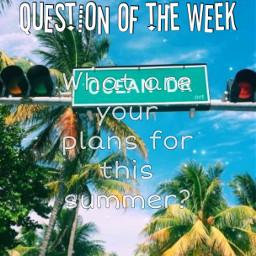 questionoftheweek summertime