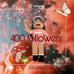 blessed thankyoufor400 freetoedit