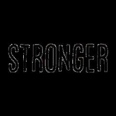 stronger words wordstickers typography textstickers mystickerremix mystickeredit freetoedit