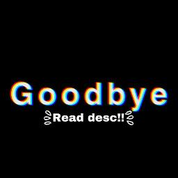 freetoedit 8799 bye quit idk