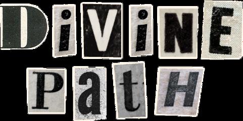 divinepath divine magazineletter d i v n e p a t h divinity freetoedit