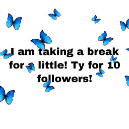 freetoedit tysm 10followers butterfly breakfrompicsart
