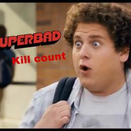 kill count killcount thumbnail superbad