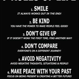 bekind smile dontgiveup dontcompare avoidnegativity makepeacewithyourpast takecareofyourbodyandmind