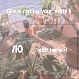 freetoedit elleisratingedits ratingyouredits plants edits