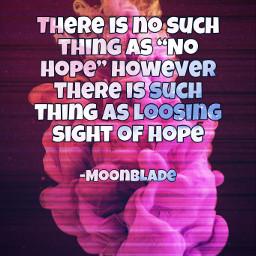 freetoedit quote quotes quoteoftheday moonbladequotes